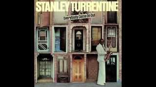 Stanley Turrentine - Everybody Come on Out (HQ)