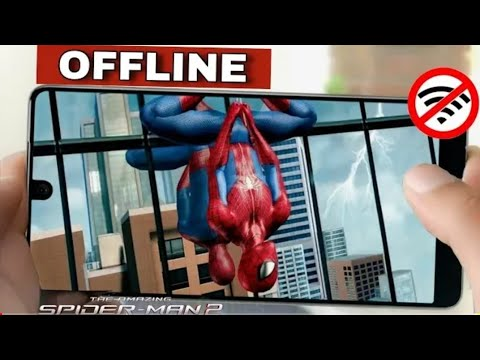 How To Download The Amazing Spiderman 2 On Android | 500 MB | OFFLINE | Apk + Data