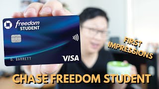 NEW Chase Freedom STUDENT: Good or Bad Card?