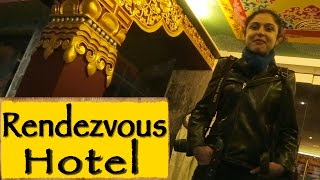 Rendezvous Hotel || Gangtok || Sikkim