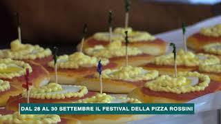 DAL 28 AL 30 SETTEMBRE IL FESTIVAL DELLA PIZZA ROSSINI