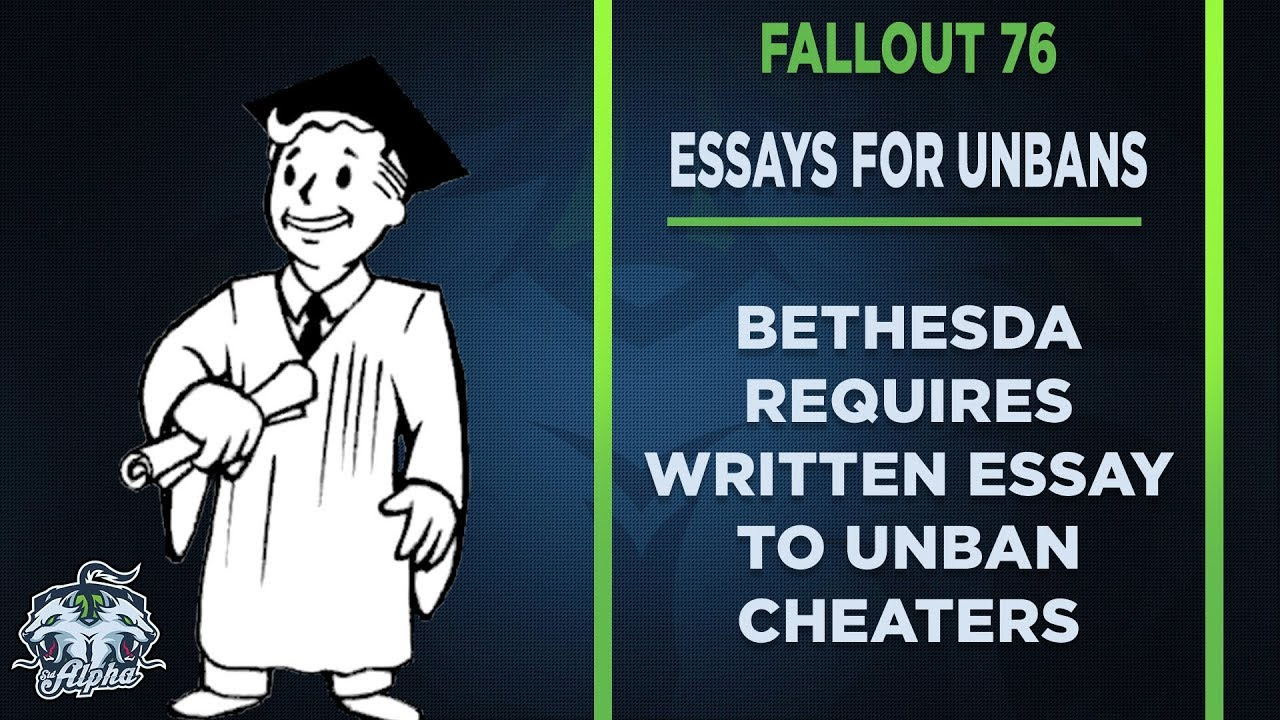 Bethesda Requires Written Essay For Fallout  Cheat Ban Removal  Bethesda Requires Written Essay For Fallout  Cheat Ban Removal Examples Of A Thesis Statement For A Narrative Essay also Essay Papers Online  Literary Essay Thesis Examples