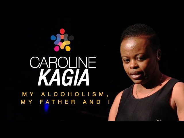 My Alcoholism, My Father and I - Caroline Kagia