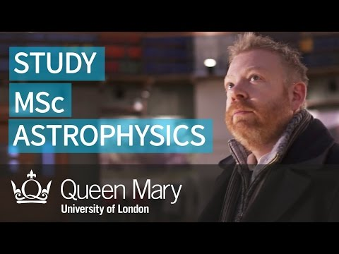 Study MSc Astrophysics at Queen Mary University of London (QMUL)