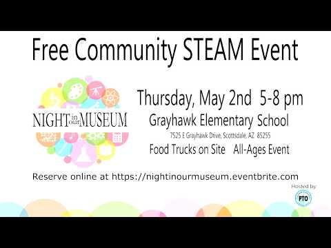 Grayhawk Elementary School Night In Our Museum PSA