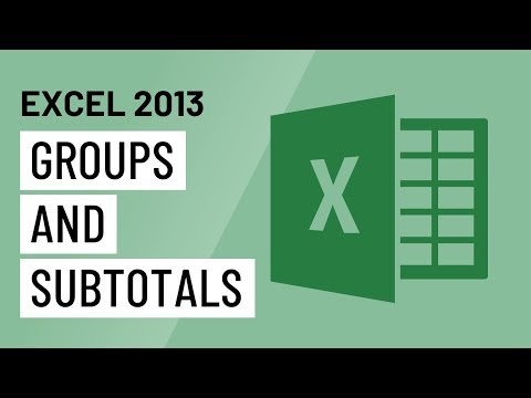 Excel 2013: Groups and Subtotals