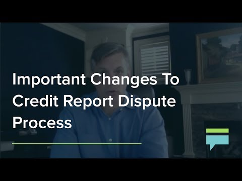 Important Changes To Credit Report Dispute Process – Credit Card Insider