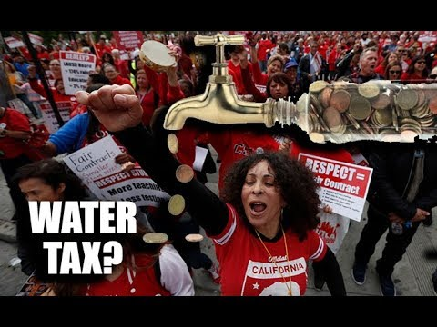 California Proposes DRINKING WATER TAX As Teachers Go On Strike In Los Angeles (LAUSD Strike 2019)