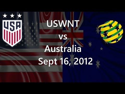 USWNT Vs Australia Sept 16, 2012