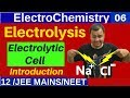 Gambar cover ElectroChemistry 06 : Electrolysis OR ElectroChemical Cell : Introduction - Product at Electrode