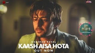 Darshan Raval Lyrics  Kaash Aisa Hota  theLyricallycom