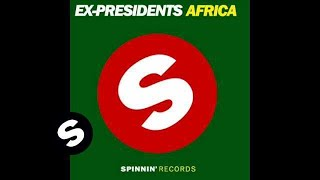 Ex-Presidents - Africa (Club Mix)