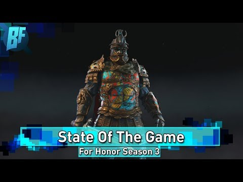 For Honor Season 3: State of The Game