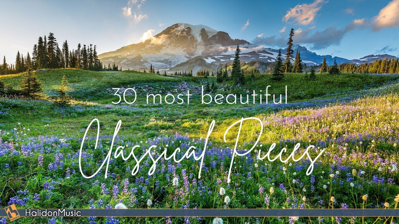 30 Most Beautiful Pieces of Classical Music