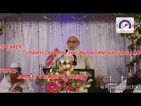 Jamaat E Islami Ki Haqiqat.| Zafar Ul Hasan Madani Hafizaullah
