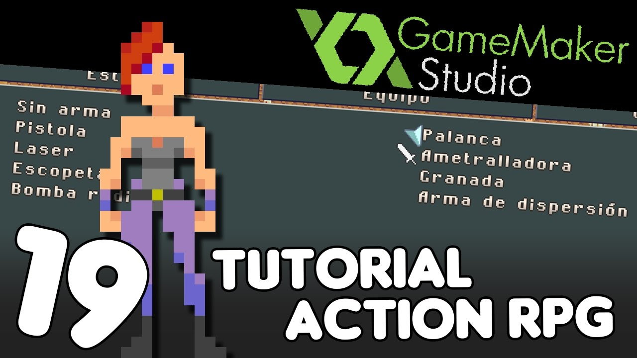 Game Maker Studio – Haciendo un ActionRPG – #19 – Menú de equipo de armas