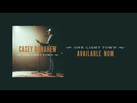"""Casey Donahew """"One Light Town""""   Available Now Mp3"""