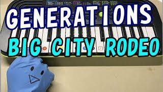 【BIG CITY RODEO】GENERATIONS from EXILE TRIBE 簡単ドレミ楽譜 初心者向け1本指ピアノ