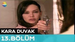 Kara Duvak 13.Bölüm (Final)