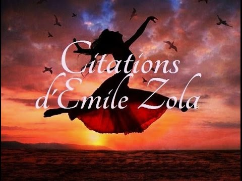 Les plus belles citations d'Emile Zola
