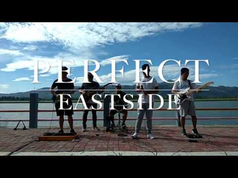 Perfect - Eastside Band Cover