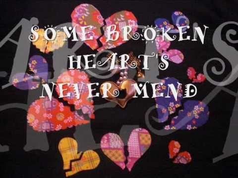 SOME BROKEN HEARTS  NEVER MEND wItH LyRiCs