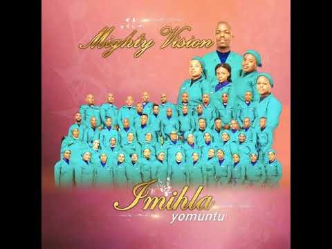 Download Mighty Vision - Track 9 Sengibona ngathi