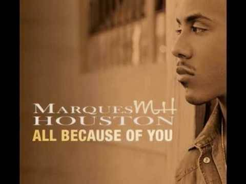 Marques Houston  All Because of You with Lyrics