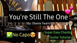 You're Still The One - Shania Twain (Super Easy Chords Guitar Tutorial)