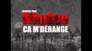 WhyGee - Ca m