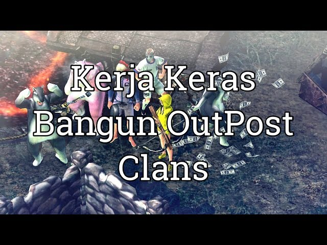 Sibuk OutPost Clans , Jarang Upload | Join Jarheads Clans Now ! Durango Wild Lands