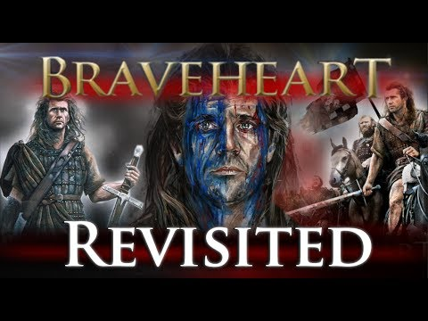 Braveheart - Revisited