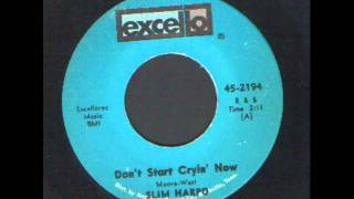 Watch Slim Harpo Dont Start Crying Now video