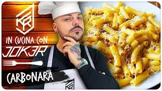 LA SUPER CARBONARA DEL JOKERONE !!! In Cucina con JOKER