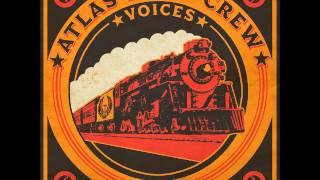 Atlas Road Crew - Voices