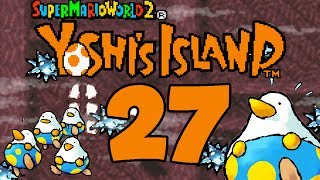 Let's Play Yoshis Island Part 27: Qualvoll!?!