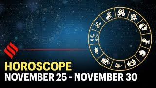 Weekly Horoscope: Your week ahead (25 - 30 Nov'19)