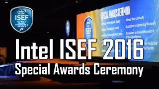Intel ISEF 2016 - Special Awards Ceremony - Phoenix