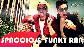 UPTOWN FUNK Parodia ITA - SPACCIO & FUNKY RAP - lo Spacciatore e la Legalizzazione - LE FAINE