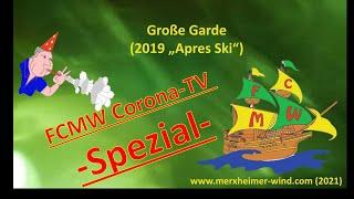 """-Spezial- Große Garde (2019 """"Apres Ski"""")"""
