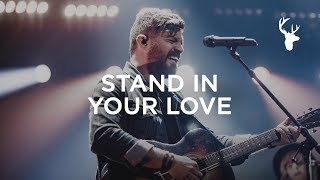 Stand In Your Love - Josh Baldwin Live From Heaven Come 2018