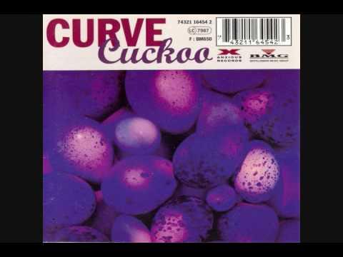 Curve - Cuckoo