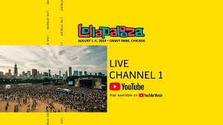 Lollapalooza 2019 LIVE Channel 1