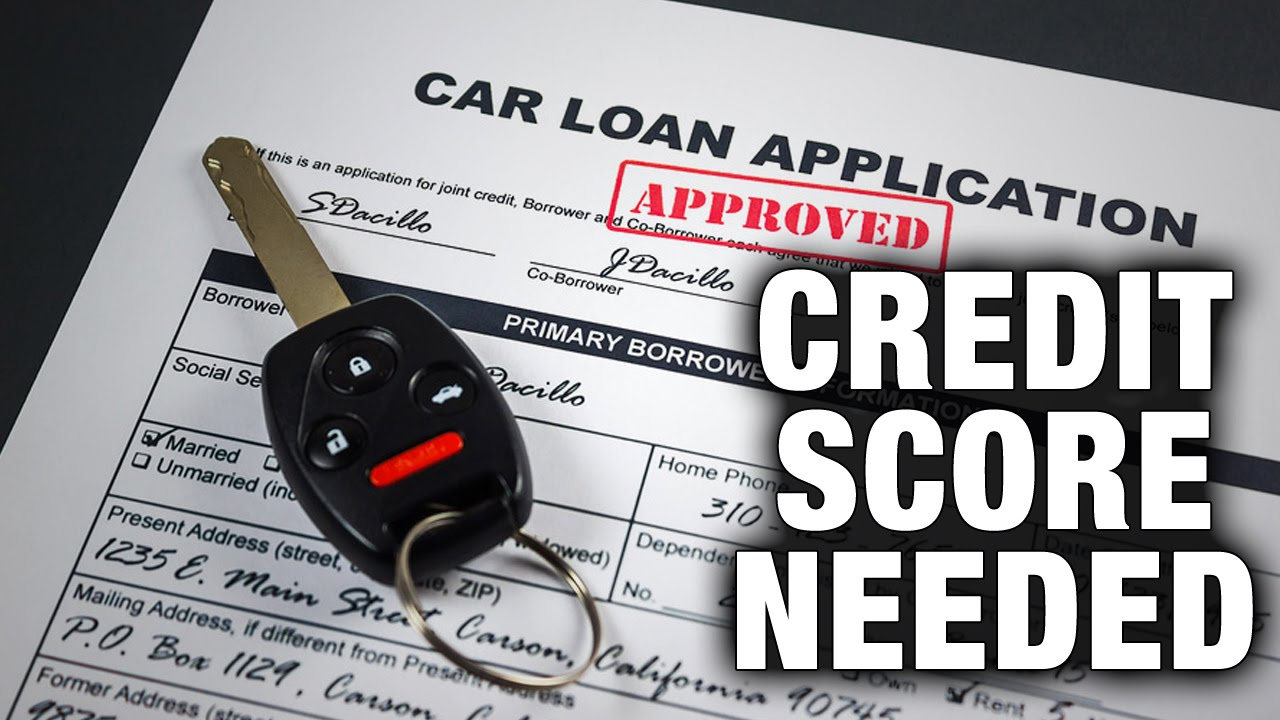 What Kind Of Credit Score To Buy A Car >> What Credit Score Is Needed To Buy A Car
