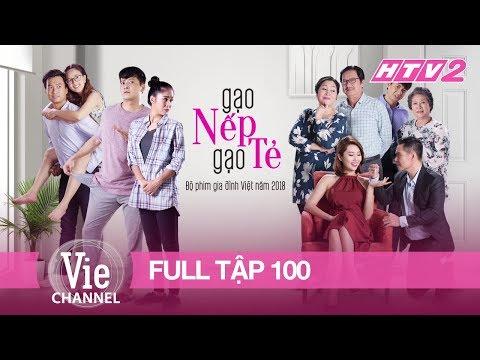 ảnh GẠO NẾP GẠO TẺ - Tập 100 - FULL | Phim Gia Đình Việt 2018