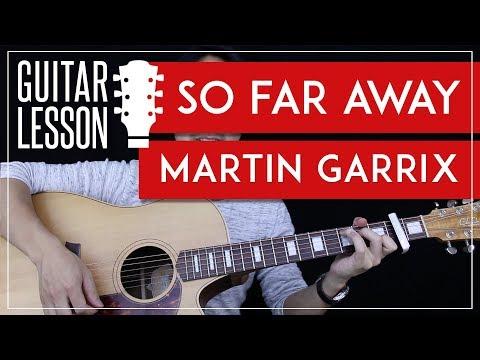 So Far Away Guitar Tutorial - Martin Garrix Guitar Lesson 🎸 |Easy Chords + Tab + Guitar Cover|