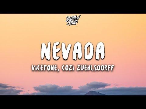 Vicetone - Nevada ft. Cozi Zuehlsdorff (Lyrics)