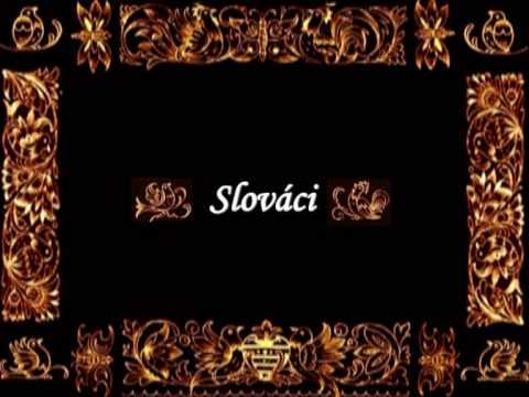 Slováci - The Slovaks