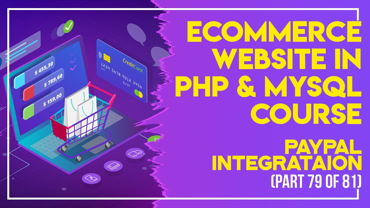 E-Commerce website in PHP & MySQL in Urdu/Hindi part 79 Paypal Integrataion