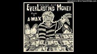 a-wax---everlasting-money